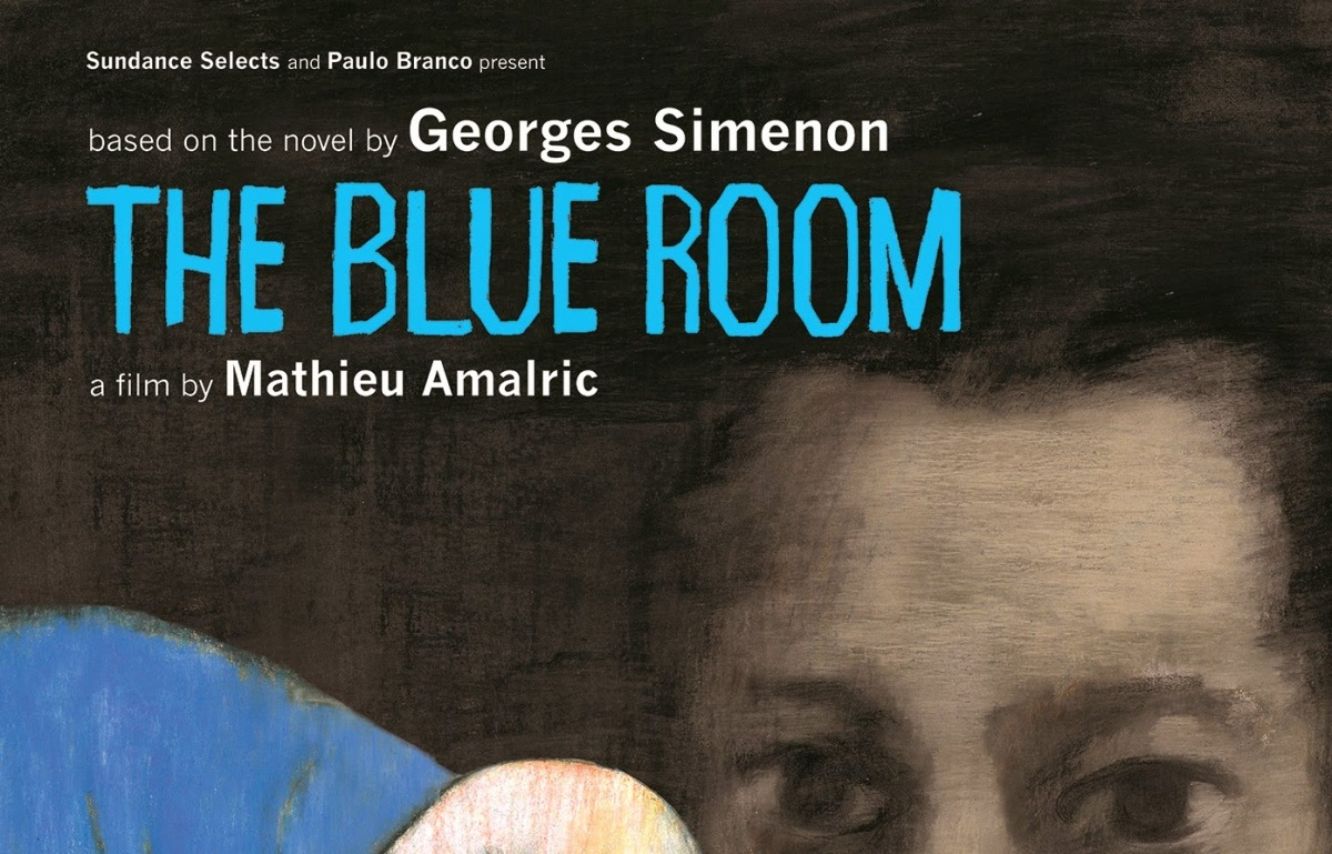 THE BLUE ROOM (La chambre bleue) [2014]